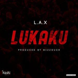 Lax – Lukaku Music Download