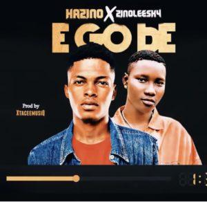 Hazino ft Zinoleesky – E Go Be