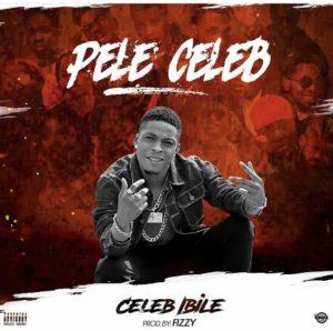 Celeb ibile – Pele Celeb MUSIC