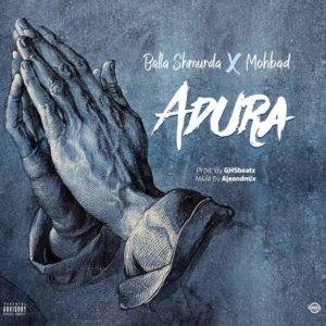 Bella Shmurda Ft. Mohbad – Adura