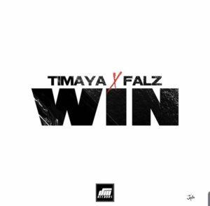 Timaya ft Falz – Win Mp3
