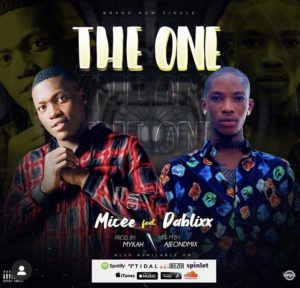 Micee ft Dablixx – The One