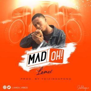 Lamex – Mad Oh!