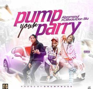 Abramsoul ft C black & Don Blu – Pump your parry