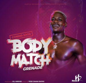 Grenade – Body Match