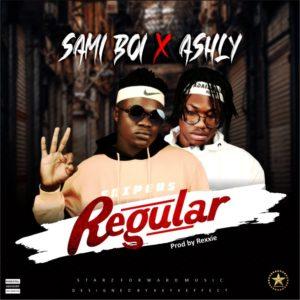 Ashly ft. Sami Boi – Regular