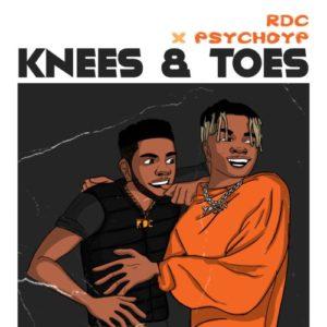 RDC Ft. PsychoYP – Knees & Toes