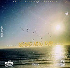 Emtee ft Lolli – Brand New Day