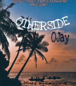 Ojay – Otherside