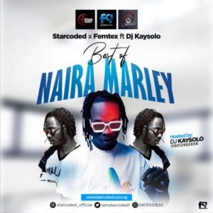 Starcoded Ft Dj Kaysolo – Best Of Naira Marley