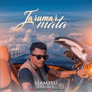 Hamisu Breaker – Jarumar Mata Music