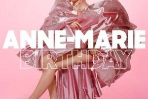 Anne-Marie – Birthday Mp3 Download [Zippyshare + 320kbps]