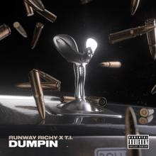 Runway Richy – Dumpin ft. T.I.