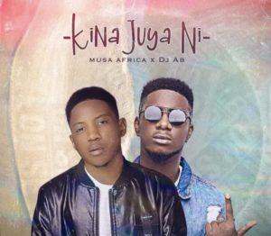 Musa Africa ft Dj Ab – Kina Juya Ni