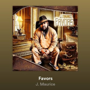 VIDEO: J. Maurice – Favors || @therealjmaurice