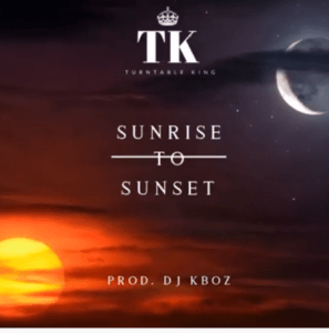 Dj Kboz – Sunrise to sunset
