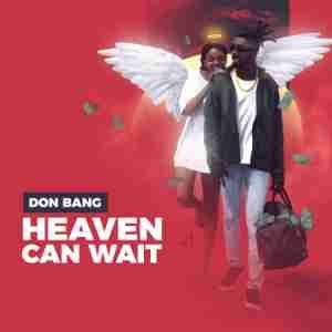 Album: Don Bang – Heaven Can Wait