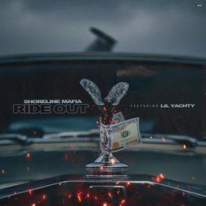 Shoreline Mafia ft Lil Yachty – Ride Out