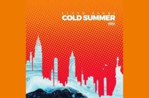 Lloyd Banks – Cold Summer (Freestyle)