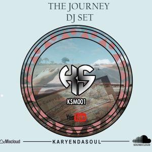 Karyendasoul – The Journey Dj Set