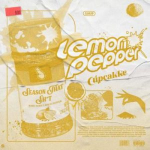 cupcakKe – Lemon Pepper