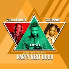 Bobby Links ft Kimosabe, Gigi Lamanye & Shabzi Maadallion – Party Next Door