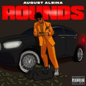 August Alsina – Rounds