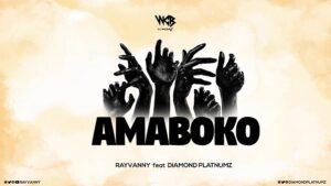Rayvanny ft. Diamond Platnumz – Amaboko