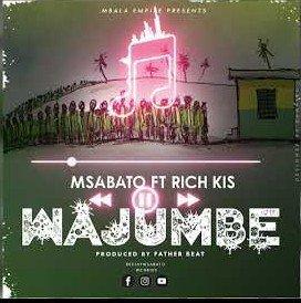 Msabato feat Rich Kiss – Wajumbe