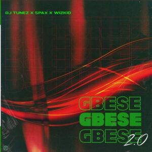 DJ Tunez Ft. Wizkid & Spax – Gbese 2.0