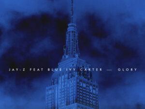 Jay-Z –  Glory Ft Blue Ivy Carter