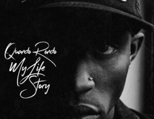 Quando Rondo –  My Life Story