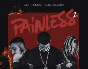J.I the Prince of N.Y –  Painless 2 Feat. Nav & Lil Durk + ( Lyrics & Instrumental )